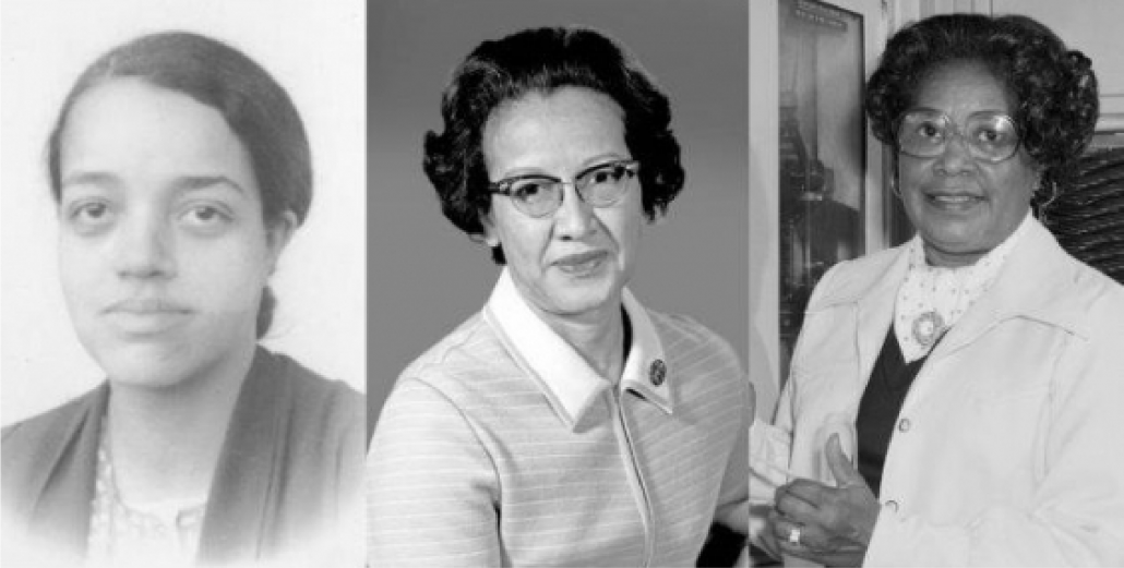Dorothy Vaughan, Katherine Johnson, and Mary Jackson (from left to right).