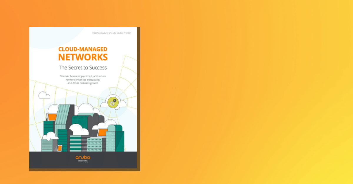 Benefits of Cloud-Managed Network