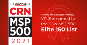 VPLS is named to the CRN MSP 500 Elite 150 list