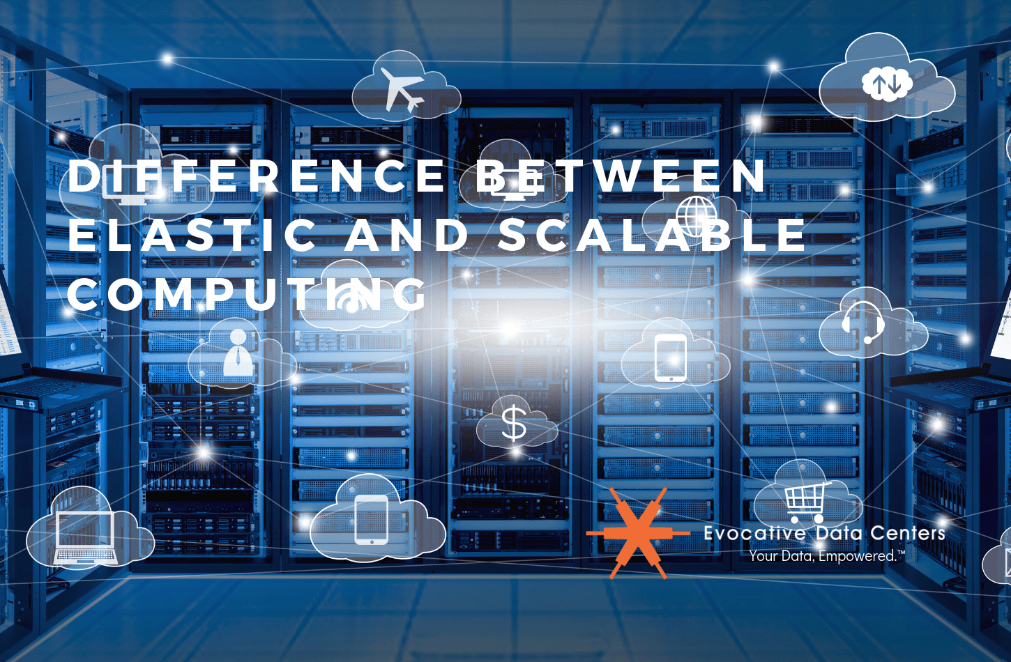 Difference Between Elastic and Scalable Computing
